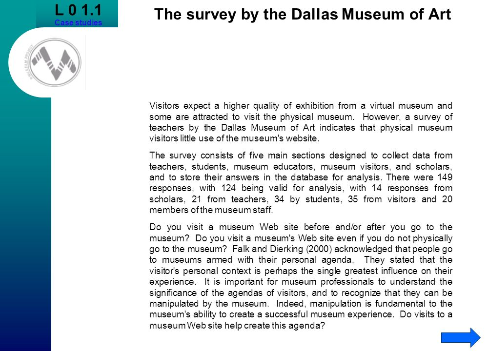The survey by the Dallas Museum of Art