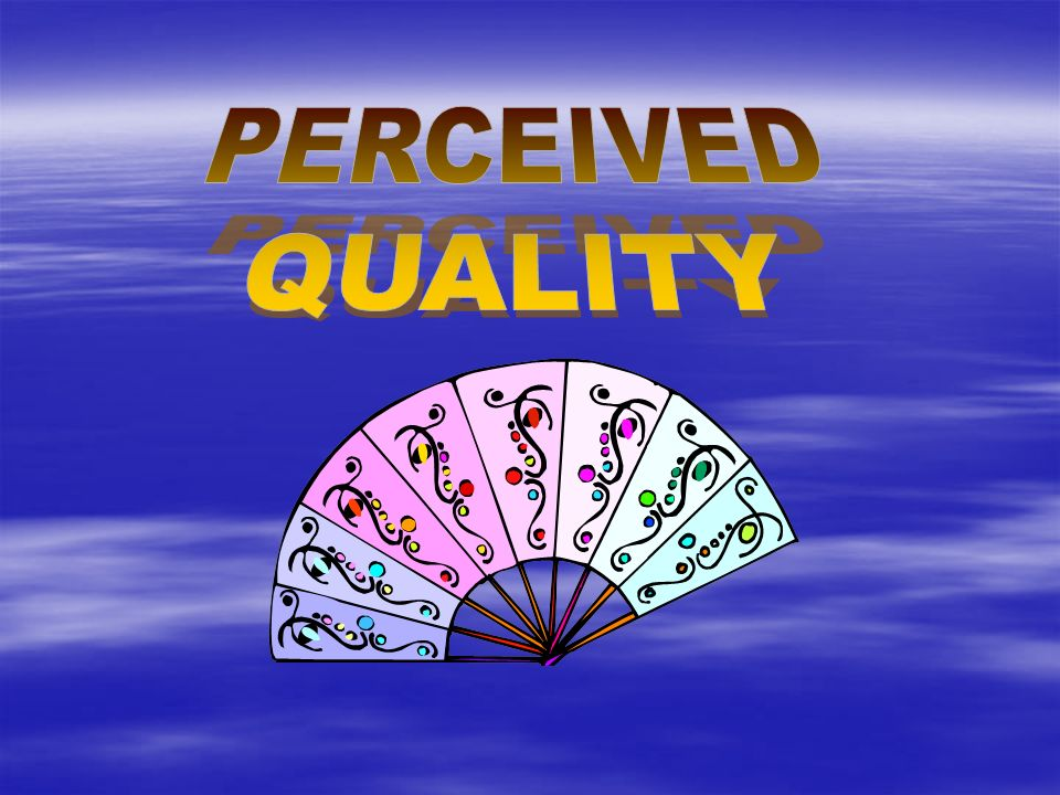 perceived quality Abstract- the purpose of this study is to measure the impact of product perceive  quality on purchase intention with level of satisfaction, for meeting this purpose.