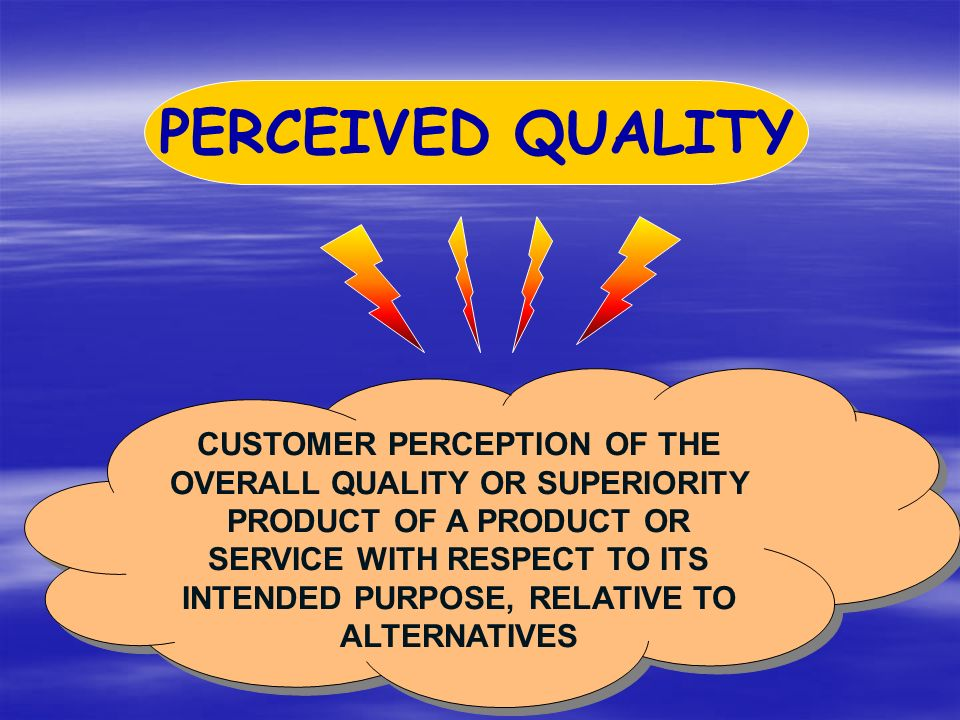 consumer perception to price and quality Influence on all dimensions of the consumers' perceived value meanwhile,  among  as a balance between the price and quality if they seek to gain  competitive.