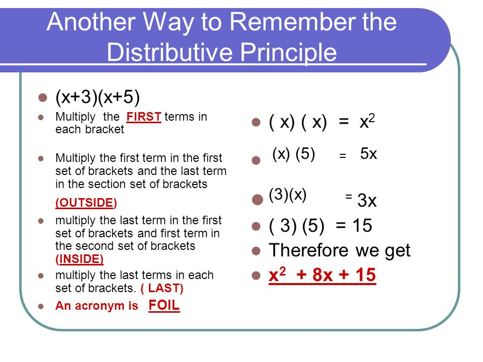 Another Way to Remember the Distributive Principle