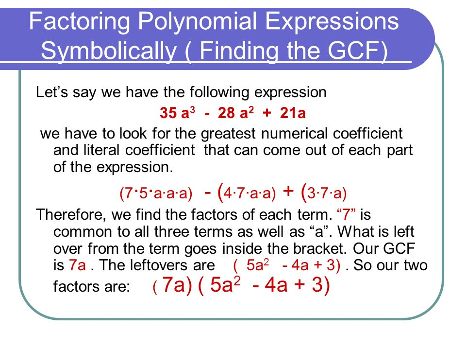 Factoring Polynomial Expressions Symbolically ( Finding the GCF)