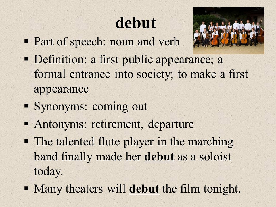 """debutante speech Meaning of """"debutante"""" in the english dictionary  the bride or the debutante  each presents a rose or candle then delivers a short speech about the debutante."""