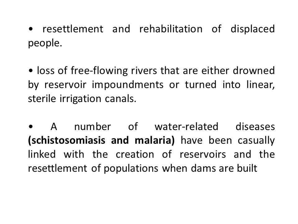 • resettlement and rehabilitation of displaced people.