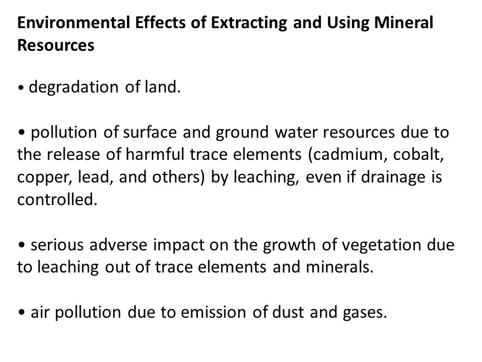 Environmental Effects of Extracting and Using Mineral Resources
