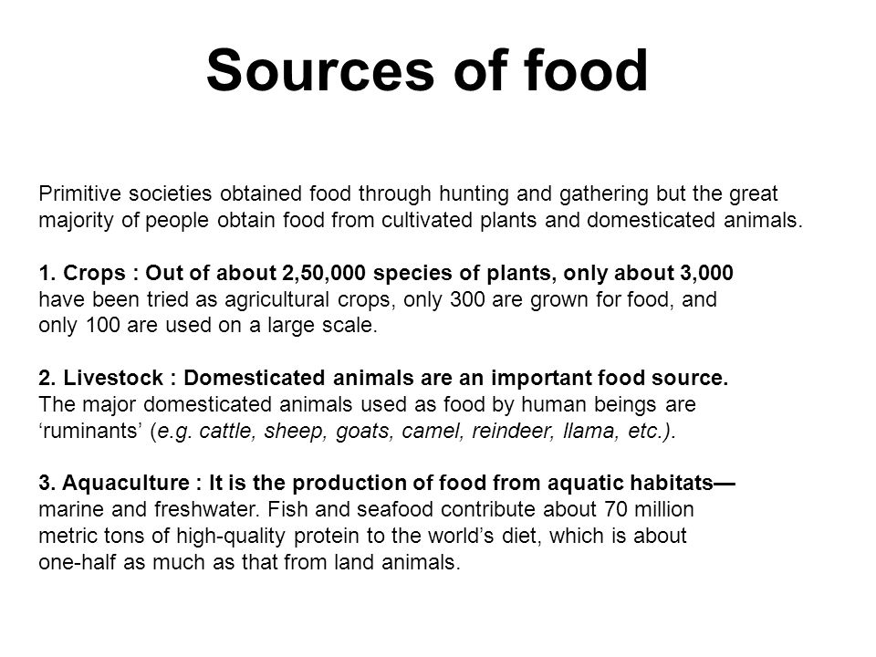 Sources of food