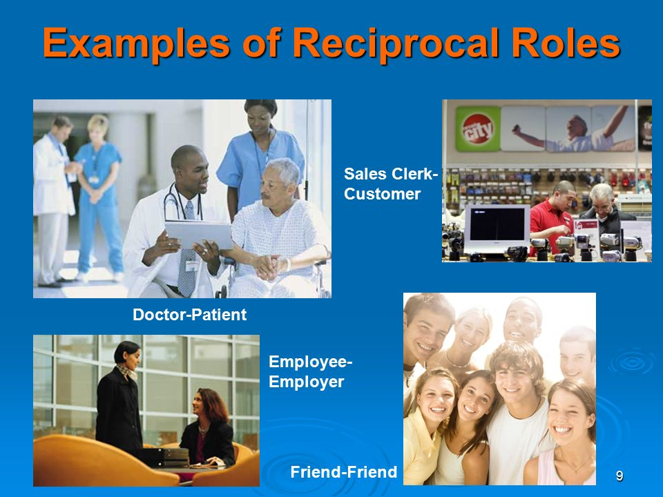 Examples of Reciprocal Roles