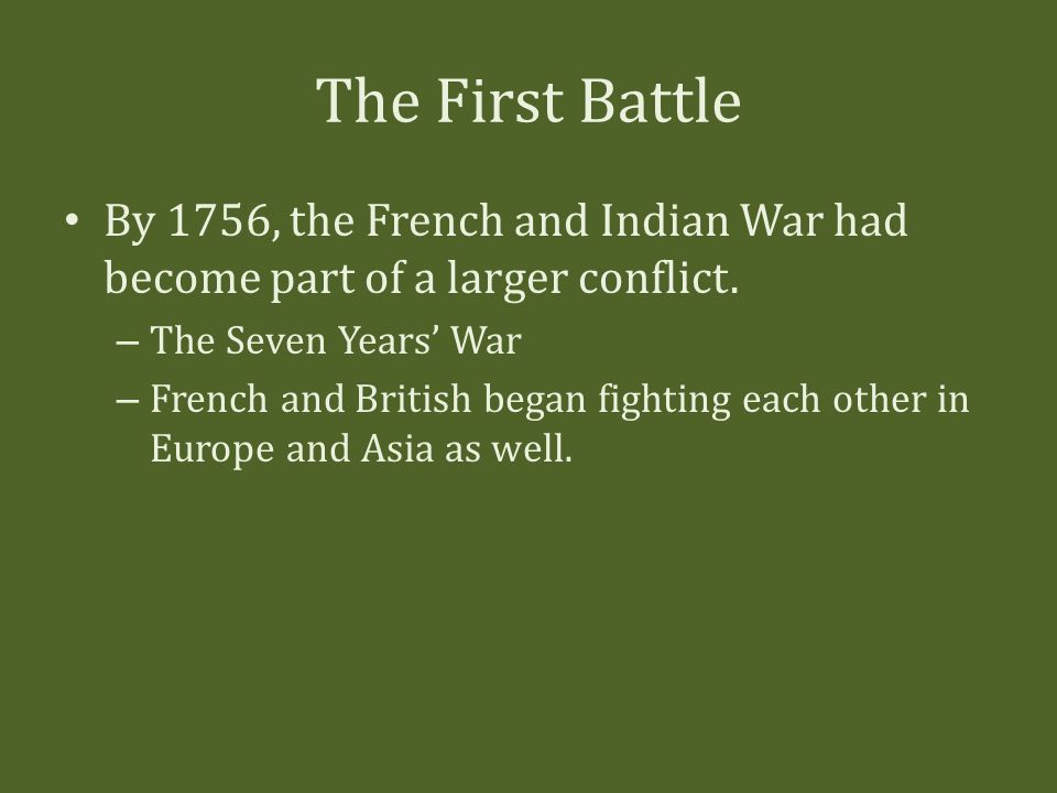 the french and indian war start • the french and indian war started because france wanted control over the ohio river area but britain wouldn't let them have it this dispute soon turned into a battle and the british declared war against france.
