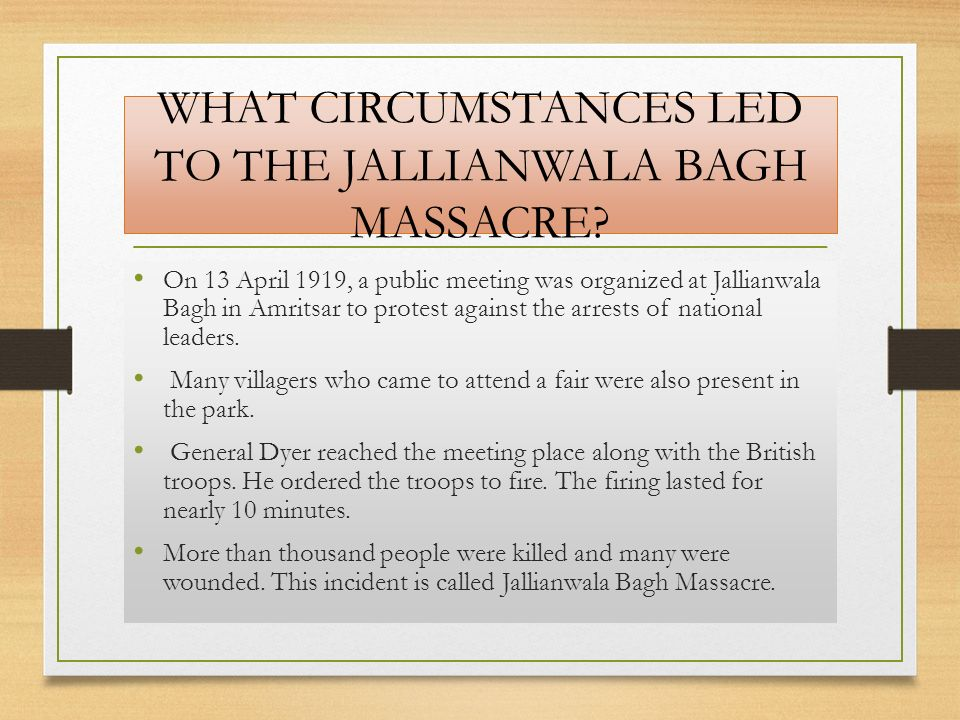 WHAT CIRCUMSTANCES LED TO THE JALLIANWALA BAGH MASSACRE