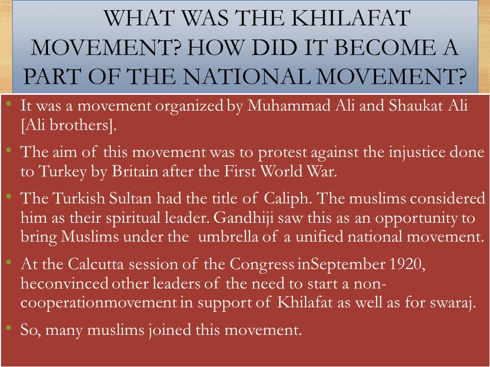 WHAT WAS THE KHILAFAT MOVEMENT