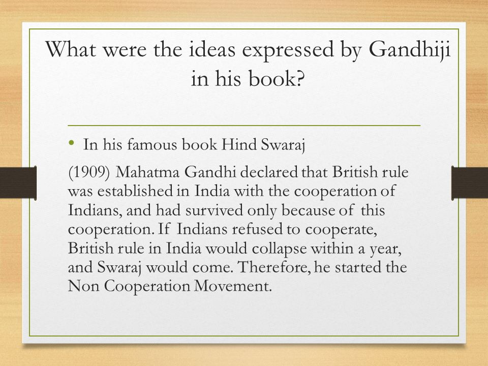 What were the ideas expressed by Gandhiji in his book