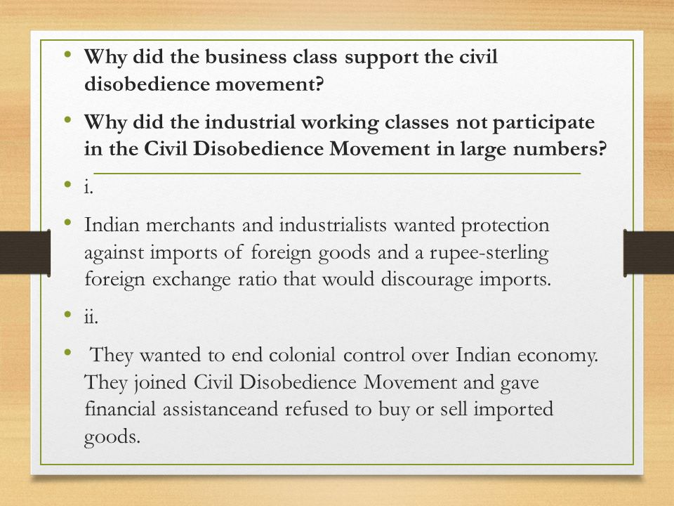 Why did the business class support the civil disobedience movement