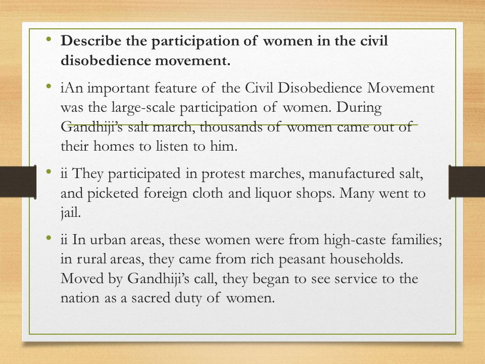 Describe the participation of women in the civil disobedience movement.