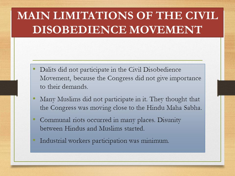 MAIN LIMITATIONS OF THE CIVIL DISOBEDIENCE MOVEMENT