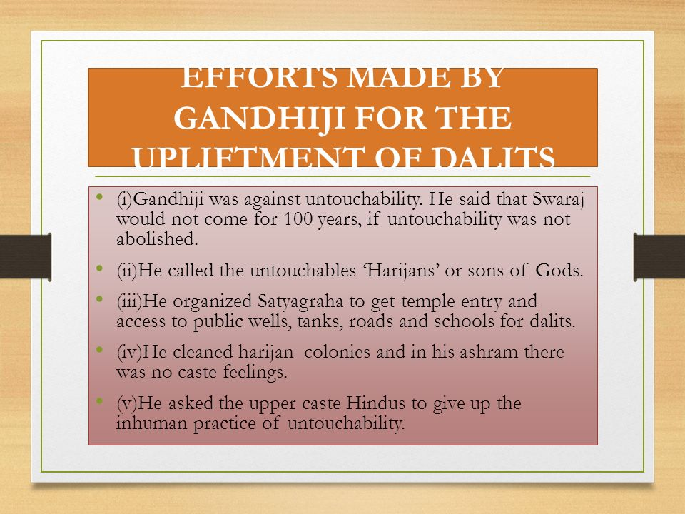 EFFORTS MADE BY GANDHIJI FOR THE UPLIFTMENT OF DALITS