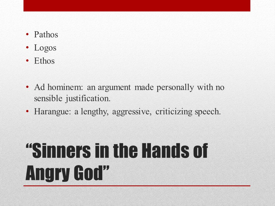 analysis of sinners in the hand Sinners in the hands of an angry g o d a sermon preached at enfield, july 8th 1 7 4 1 at a time of great awakenings and attended with remarkable impreſſions on many of the hearers.