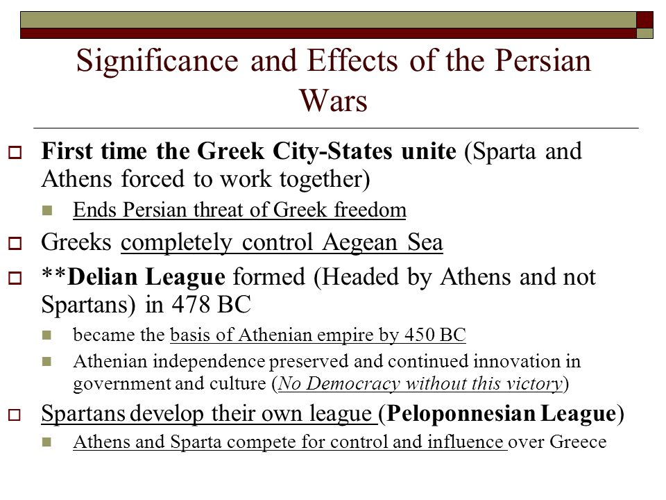 effects of the persian wars on Effects of the persian wars despite their victories in the persian wars, the greek city-states emerged from the conflict more divided than united learning objectives understand the effect the persian wars had on the balance of power throughout the classical world.