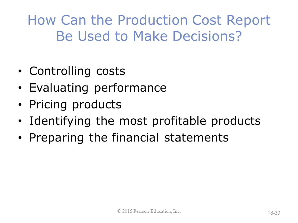 Chapter 18 process costing ppt download for Cost to build report