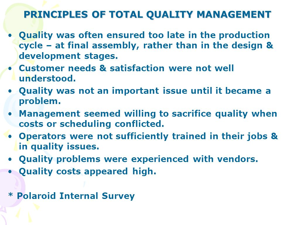 7 important principles of total quality management The role of leadership in total quality management  there are many sources that explain the theory of the total quality management  puts these principles into.