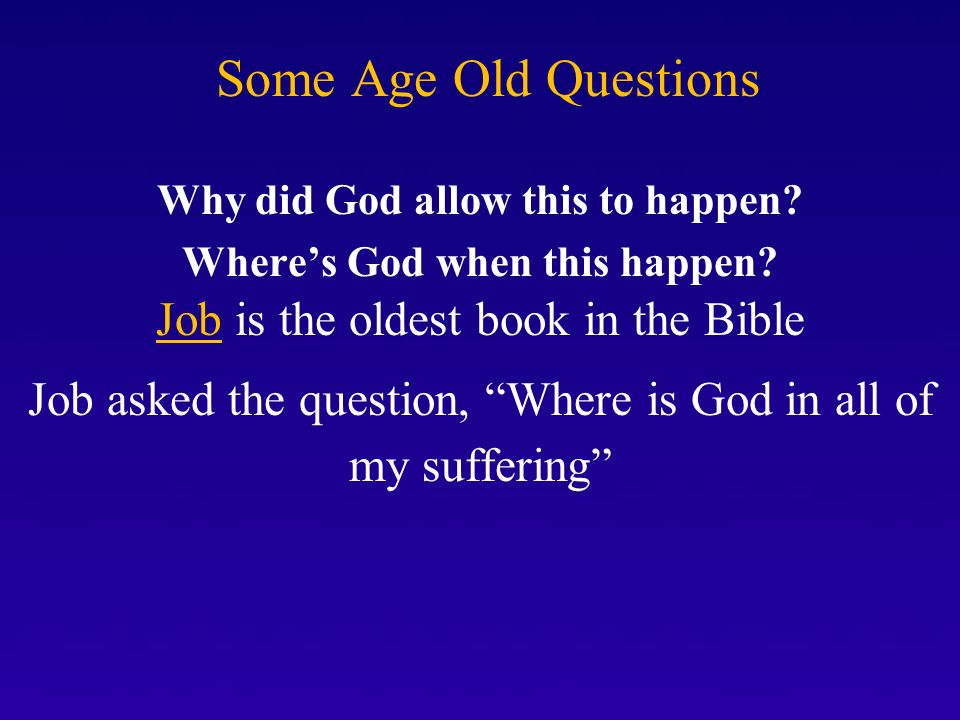 god the oldest question The silence and academy of the question, the sentinels of history  this  question was the first question, the oldest question in the universe, that must  never.