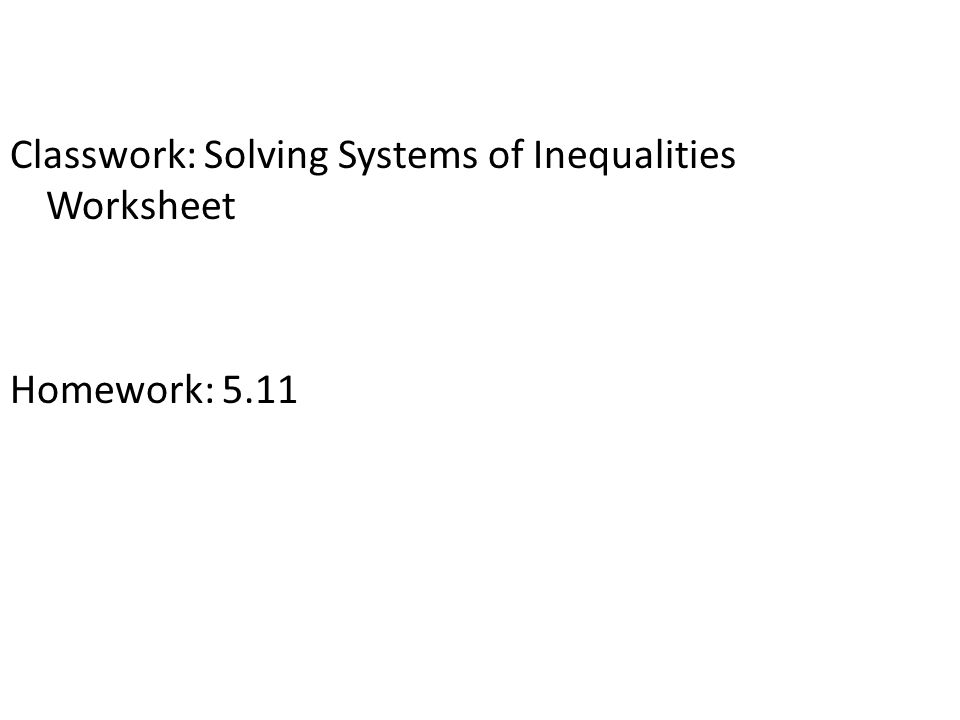 Warm Up Solve by graphing y x 3 2x y 4 ppt download – Systems of Inequalities Worksheet