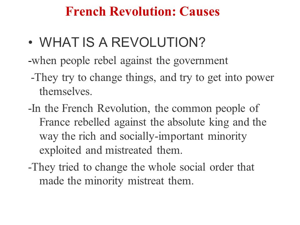a report on the causes important figures and places of the french revolution We will examine the causes of the french revolution it cost the lives of over 1,000,000 people the french revolution the french revolution took place.