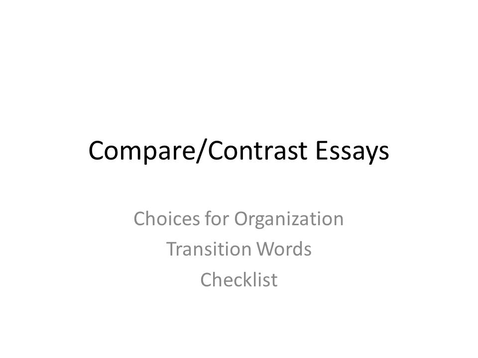 contrast on essays The purpose of comparison and contrast in writing comparison in writing discusses elements that are similar, while contrast in writing discusses elements that are different a compare-and-contrast essay, then, analyzes two subjects by comparing them, contrasting them, or both the key to a good compare-and- contrast.
