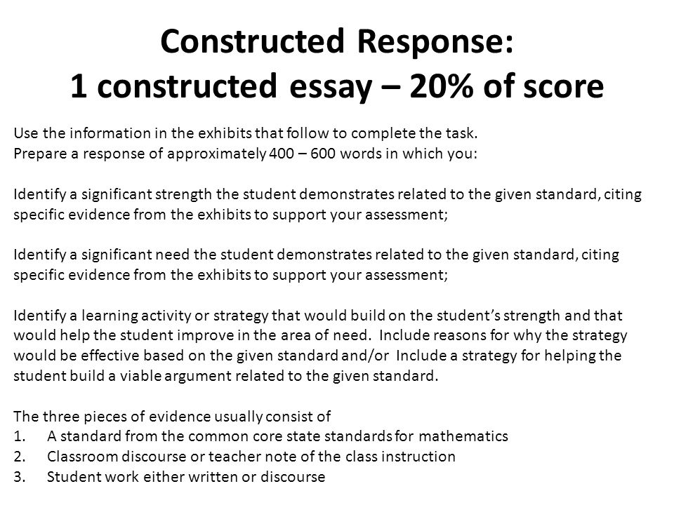 constructed response essay The required response can be as simple as essay comparing and another reason for using constructed‑response questions is that a test taker who can.