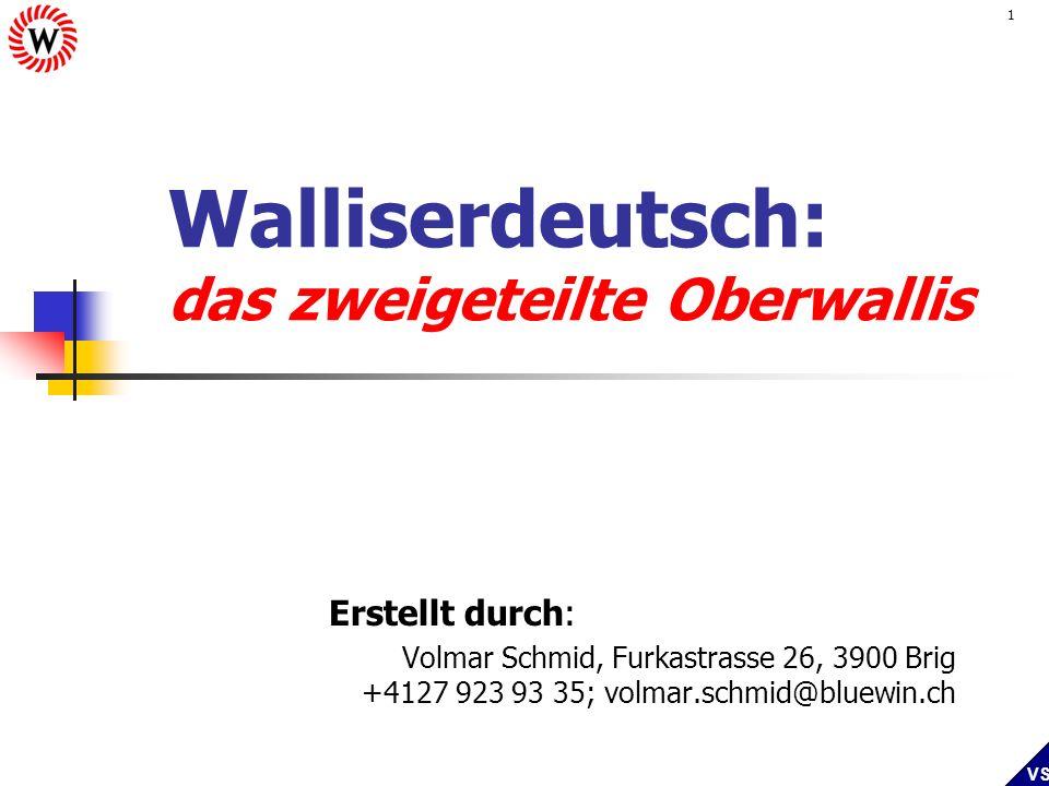 Walliserdeutsch: das zweigeteilte Oberwallis