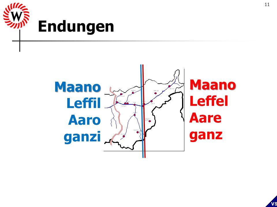 Endungen Maano Maano Leffel Leffil Aare Aaro ganz ganzi
