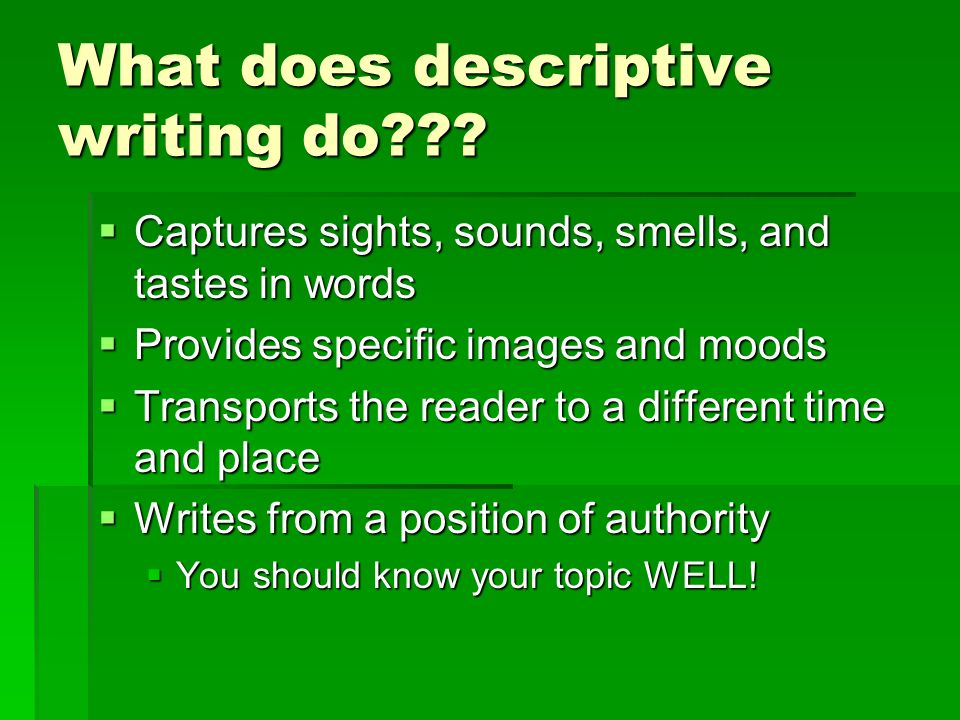 descriptive writing don t tell me the moon is shining ppt  what does descriptive writing do