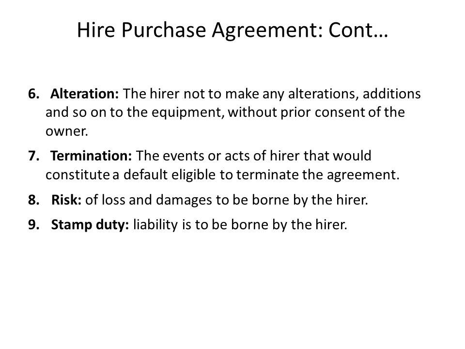 Hire Purchase Agreement: Cont…