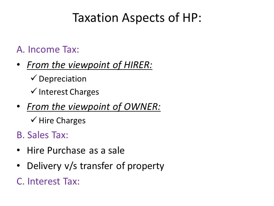 Taxation Aspects of HP: