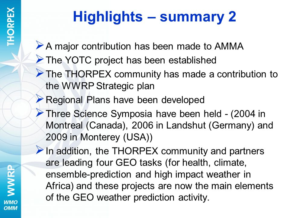 Highlights – summary 2 A major contribution has been made to AMMA