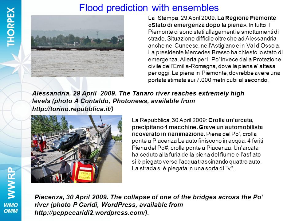 Flood prediction with ensembles