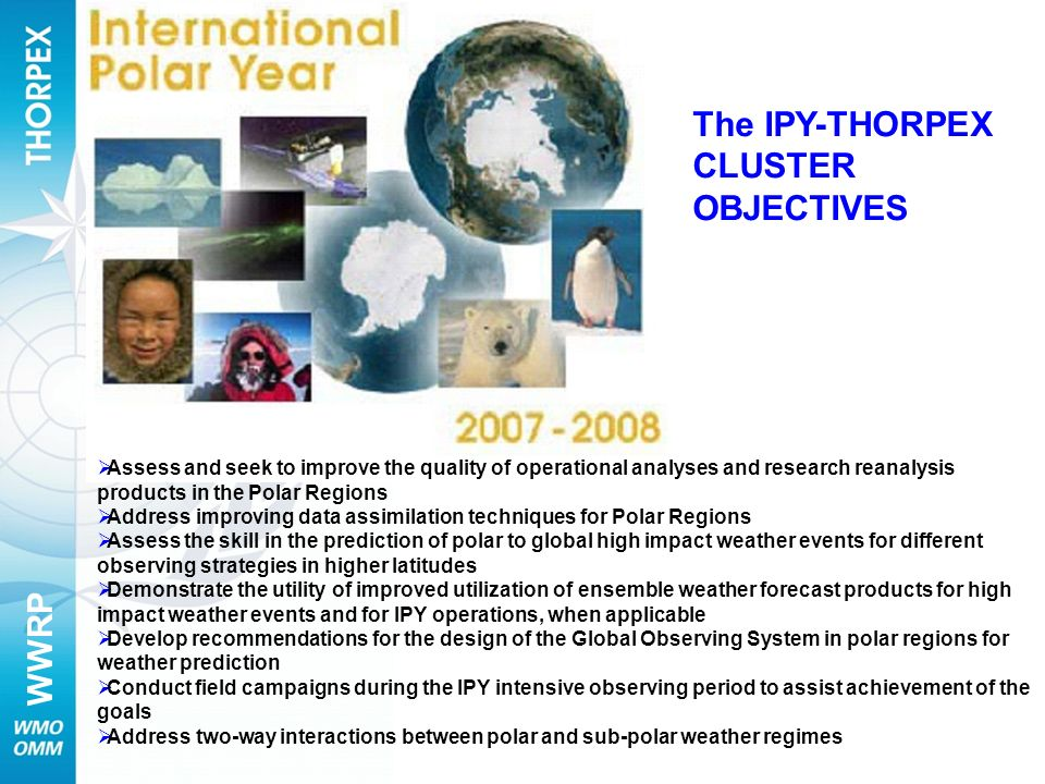 The IPY-THORPEX CLUSTER OBJECTIVES