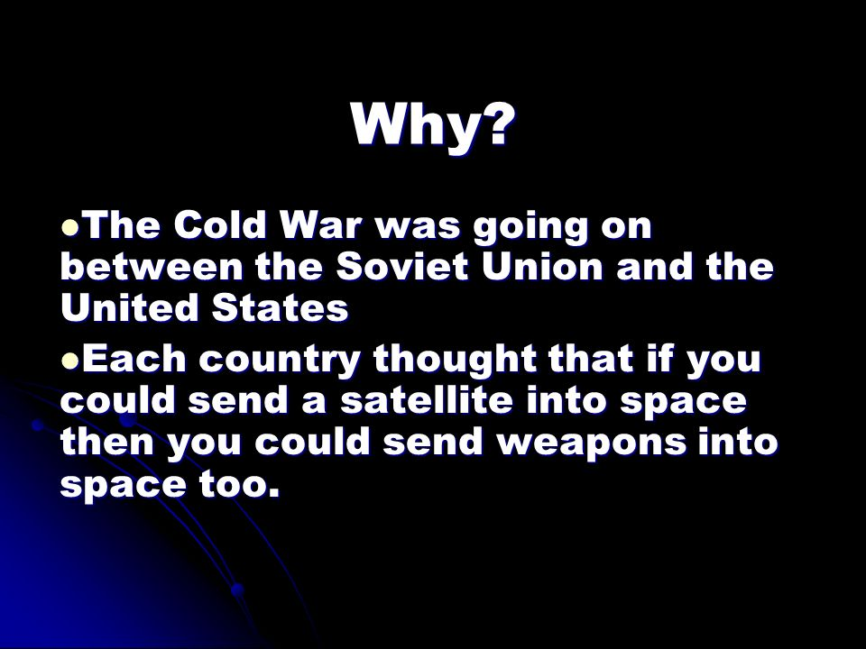 Why The Cold War was going on between the Soviet Union and the United States.