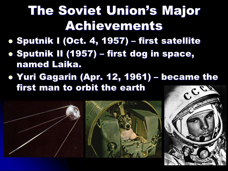 The Soviet Union's Major Achievements