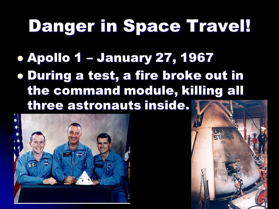 Danger in Space Travel! Apollo 1 – January 27, 1967