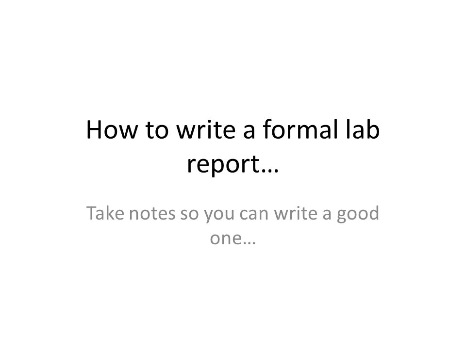 how to write a proper lab report