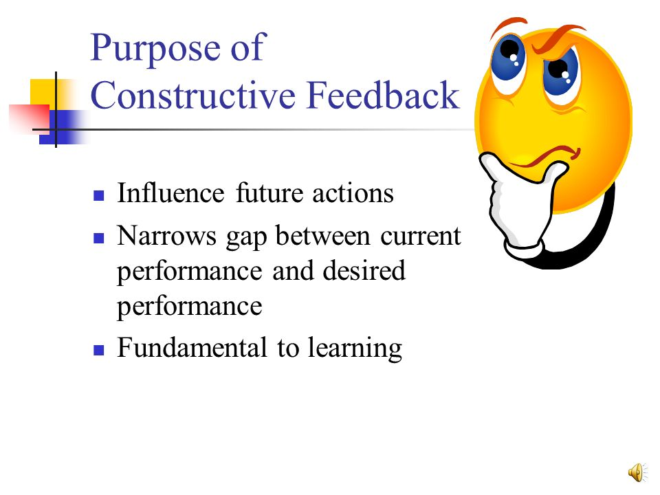 importance of giving and receiving constructive feedback The benefits of giving and receiving feedback for  a main way to increase self awareness if from receiving constructive feedback from others on how our .