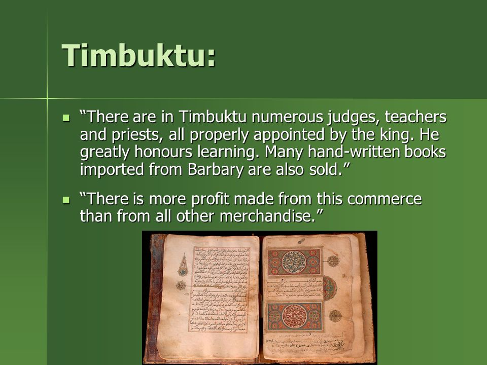 a comparison of leo africanus and ibn battuta accounts of timbuktu and mali Timbuktu also spelt tinbuktu, timbuctoo and timbuktoo is an ancient city in mali, situated 20 km (12 mi) north of the niger river the town is the capital of the timbuktu region, one of the eight administrative regions of mali it had a population of 54,453 in the 2009 census starting out as a seasonal settlement, timbuktu.