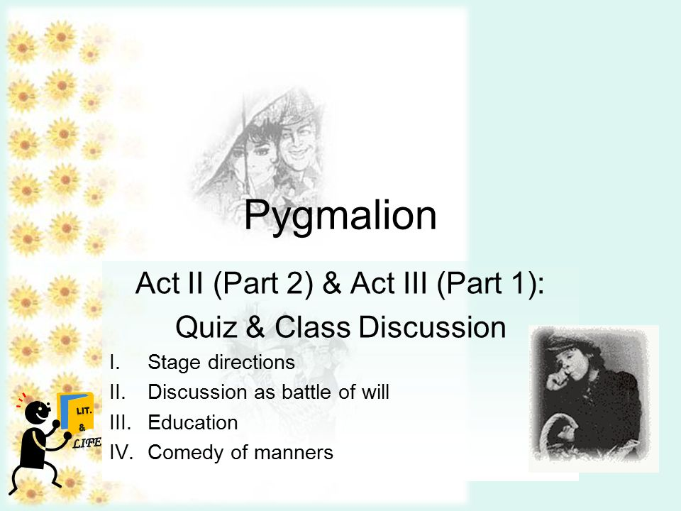 pyg on act ii part act iii part quiz class  pyg on act ii part 2 act iii part 1 quiz class discussion