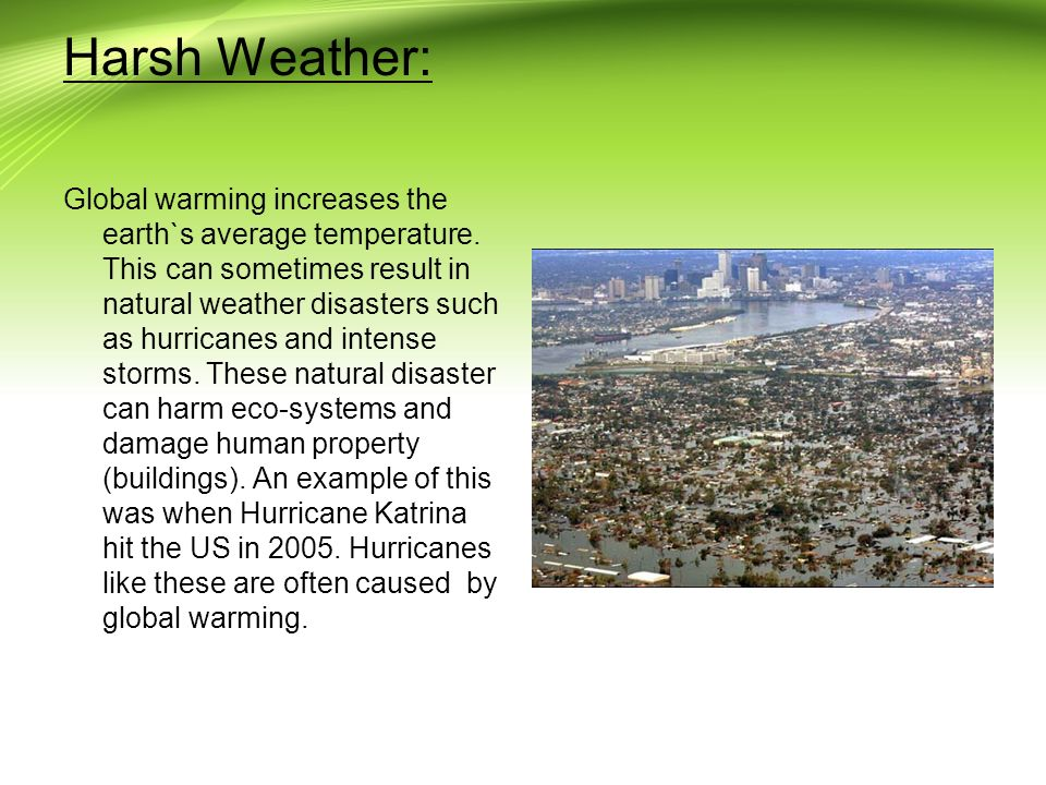 global warming natural disasters essay So how do you even start writing an essay about global warming  12 global warming articles to help your next essay  global warming article #1: natural .