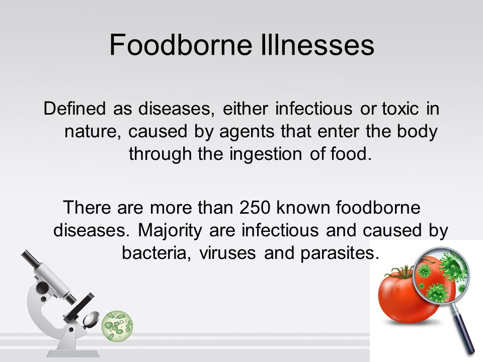 a general overview of bacteria and foodborne illnesses Food poisoning is the name for the range of illnesses caused by eating or drinking contaminated food or drink it is also sometimes called foodborne illness it is.