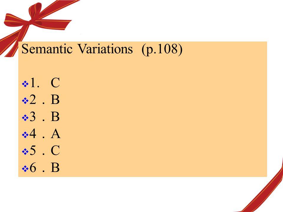 Semantic Variations (p.108)