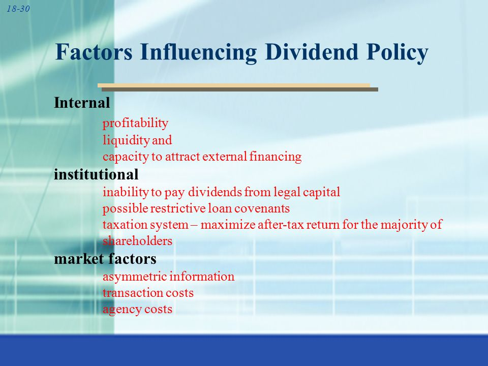 dividend policy determinants This article on dividend policy includes meaning and types of dividends along with complete notes in pdf of determinants and constraints of dividend policy.