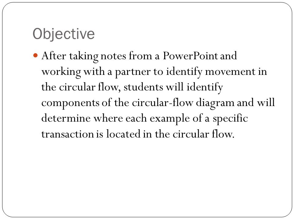 Circular flow examples taken from entrepreneurs in the us economy 2 objective ccuart Choice Image
