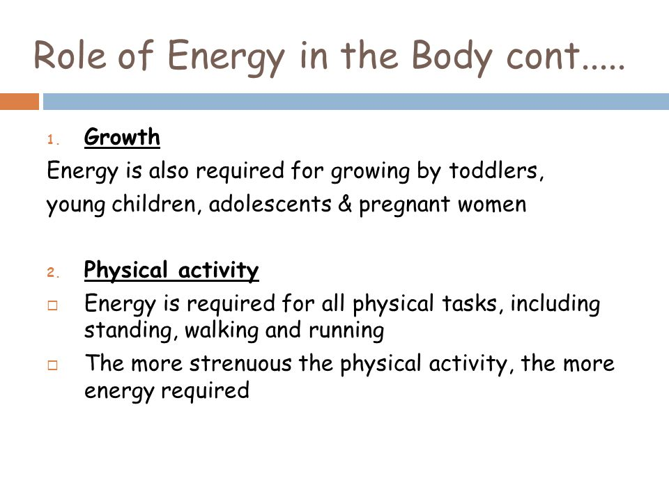 role of energy in the body with examples Nutrients that regulate body functions regulation of body functions is an extremely complex process  thus play a major role in regulation of energy metabolism.