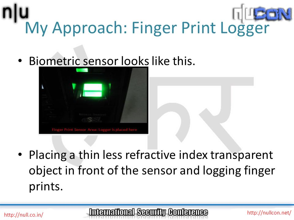 My Approach: Finger Print Logger