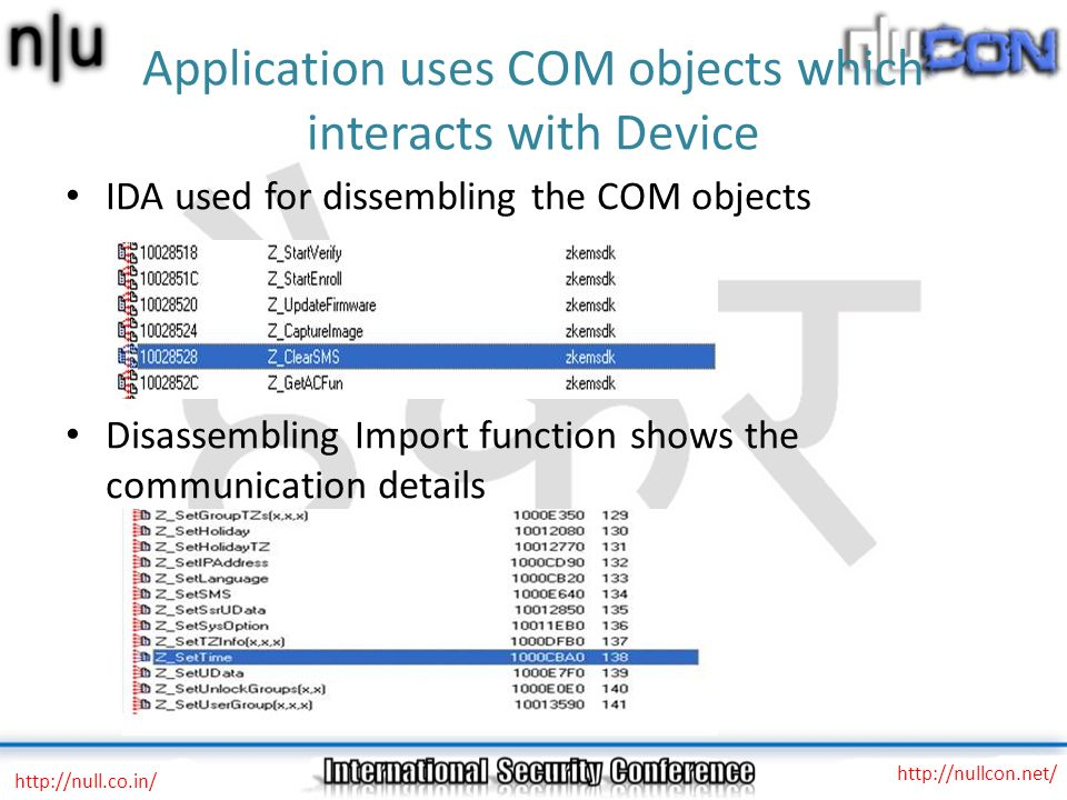 Application uses COM objects which interacts with Device